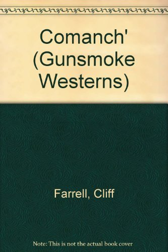 9781405680721: Comanch' (Gunsmoke Westerns)