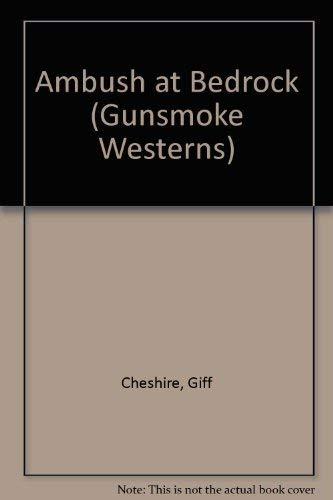 9781405680752: Ambush at Bedrock (Gunsmoke Westerns)