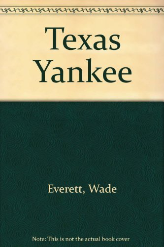 9781405680875: Texas Yankee