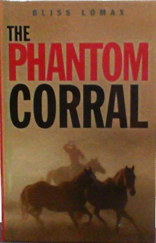 9781405682886: The Phantom Corral