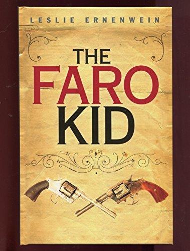The Faro Kid: Ernenwein, Leslie