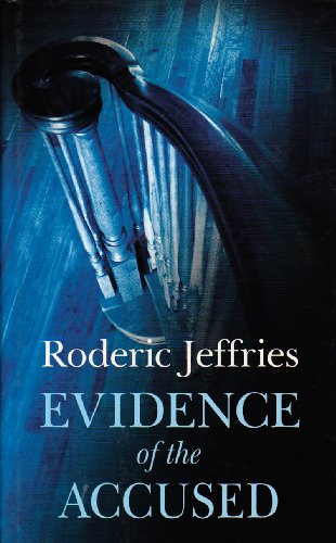 Evidence of the Accused: Jeffries, R