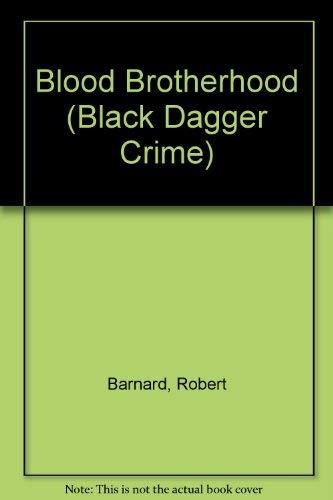 9781405685696: Blood Brotherhood (Black Dagger Crime)