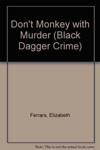 9781405685740: Don't Monkey with Murder (Black Dagger Crime)