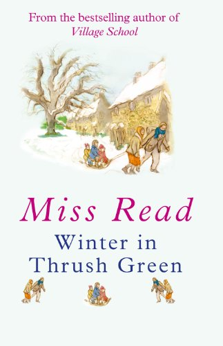 9781405685948: Winter in Thrush Green  (Large Print Book)
