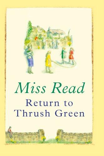 9781405685962: Return to Thrush Green