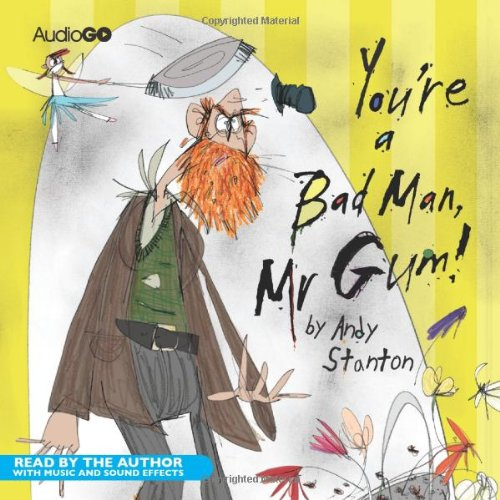 9781405687546: You're a Bad Man, Mr Gum (BBC Childrens Audio)