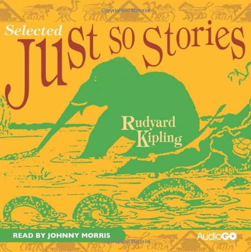 9781405687973: Just So Stories (Selected) (BBC Audio)