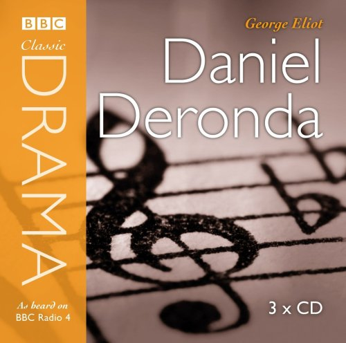 9781405688475: Daniel Deronda (Gardners Classic Drama)