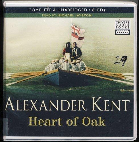 9781405689878: Heart of Oak by Alexander Kent Unabridged CD Audiobook