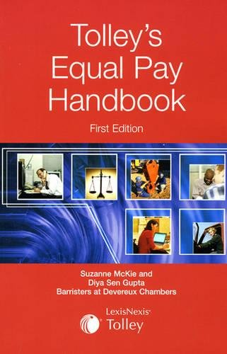 Tolley's Equal Pay Handbook (1405710608) by McKie, Suzanne; Gupta, Diya Sen; Thomas, Anna