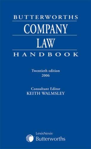 Butterworths Company Law Handbook: Walmsley, Keith