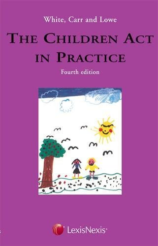 9781405725354: White, Carr and Lowe: The Children Act in Practice