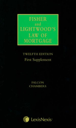 Fisher and Lightwood's Law of Mortgage: First