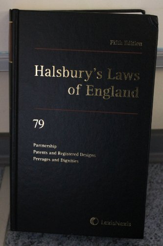 9781405734257: Halsbury's Laws of England Fifth Edition (2008) 79 Partnership, Patents and Registered Designs, Peerages and Dignities