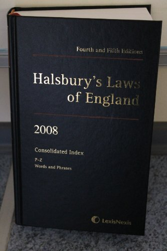 9781405734325: Halsbury's Laws of England Forth and Fifth Editions (2008) Consolidated Index P-Z Words and Phrases