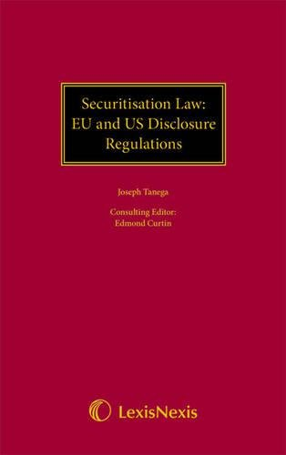 9781405734486: Securitisation Law: EU and US Disclosure Regulations