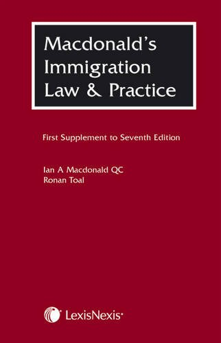 9781405737098: Macdonald's Immigration Law and Practice: First Supplement to the Seventh Edition