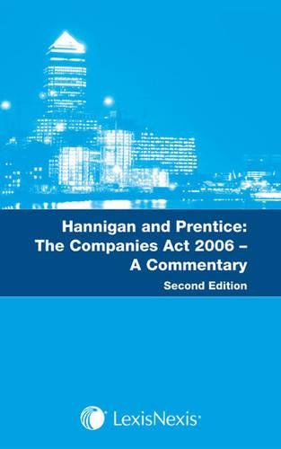 9781405744492: Hannigan and Prentice: The Companies Act 2006: A Commentary