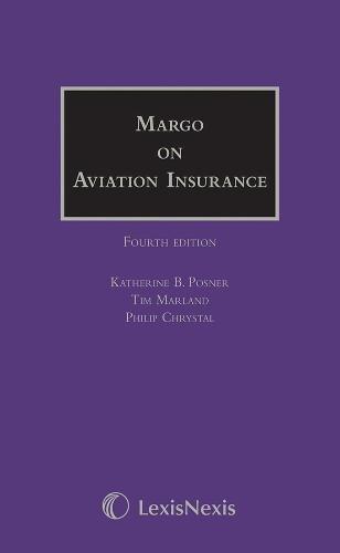 Margo on Aviation Insurance (Hardback): Katherine B. Posner,