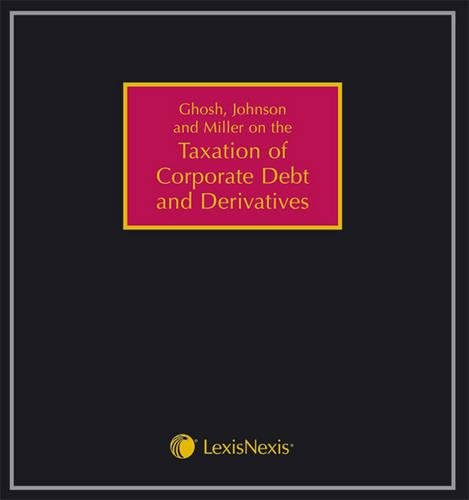 9781405747165: Taxation of Corporate Debt and Derivatives: (Pay-In-Advance Subscription)