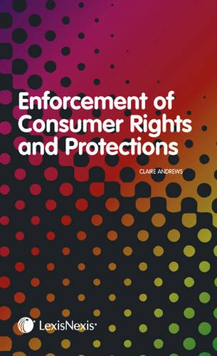 Enforcement of Consumer Rights and Protections: Andrews, Claire