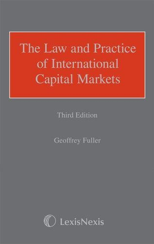 9781405765718: Fuller: The Law and Practice of International Capital Markets