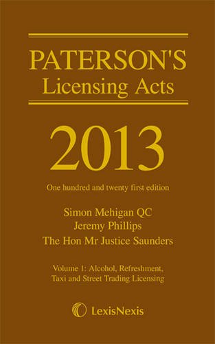 Paterson s Licensing Acts 2013 (Mixed media product)