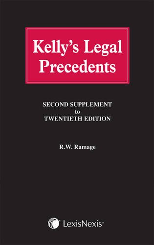9781405770453: Kelly's Legal Precedents: Second Supplement to 20th edition