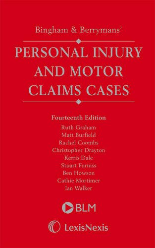 Bingham and Berrymans Personal Injury and Motor Claims Cases (Hardback): Berrymans Lace Mawer