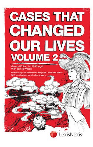 Cases That Changed Our Lives: McDougall, Ian, Thomas, Sir Roger John Laugharne