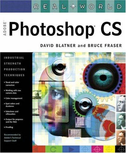 "Real World ""Adobe"" Photoshop CS: WITH 100 Photoshop CS Hot Tips Booklet AND 100 Photoshop CS Hot Tips CD-ROM (140580128X) by David Blatner"