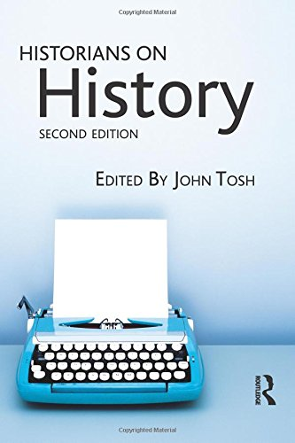 9781405801683: Historians on History, 2nd Edition