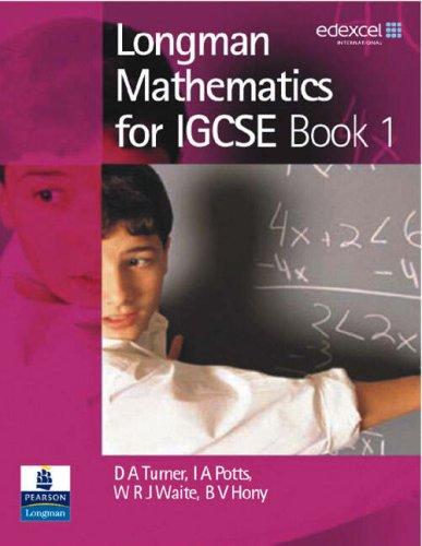 Longman Mathematics for IGCSE: Bk. 1: Turner, D A