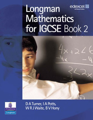 Longman Mathematics for IGCSE: Book 2: Bk.: Hony, B V