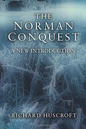 9781405811552: The Norman Conquest: A New Introduction