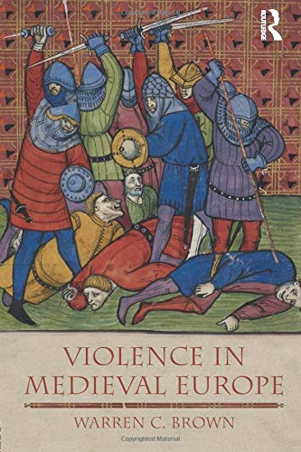 9781405811644: Violence in Medieval Europe (The Medieval World)