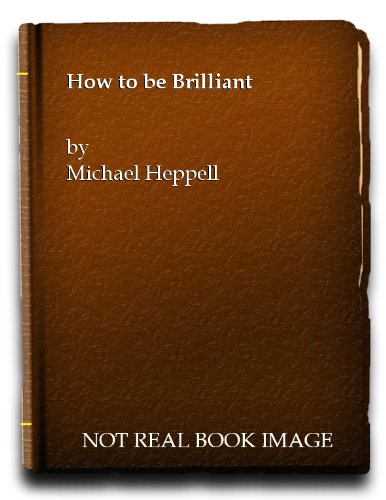 9781405811972: How to be Brilliant (Promo Pack)