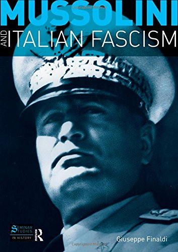 9781405812535: Mussolini and Italian Fascism (Seminar Studies In History)