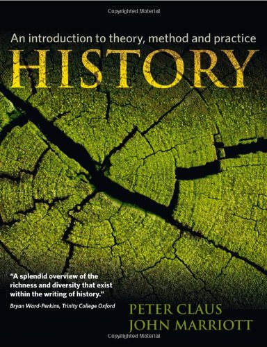 9781405812542: History: An Introduction to Theory, Method, and Practice