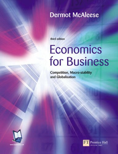 9781405814133: Economics for Business: Competition, Macrostability and Globalisation with Economics Dictionary: AND Economics Dictionary