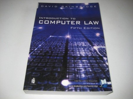 9781405817752: Introduction to Computer Law: AND The Essence of Professional Issues in Computing