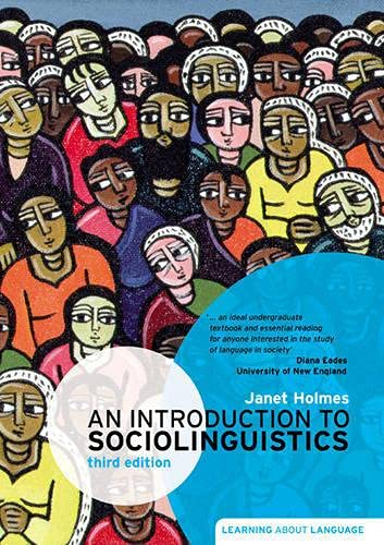 An Introduction to Sociolinguistics (3rd Edition) (Learning: Janet Holmes