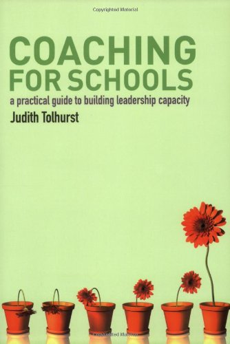 9781405821964: Coaching for Schools: A Practical Guide to Building Leadership Capacity