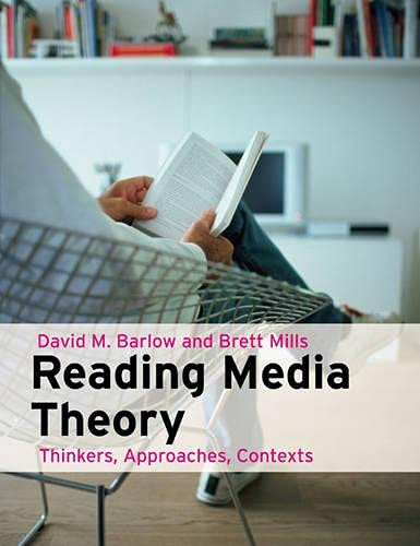 9781405821995: Reading Media Theory:Thinkers, Approaches, Contexts