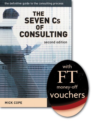 9781405822138: The Seven C's of Consulting: The Definitive Guide to the Consulting Process