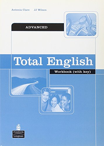 Total English Advanced Workbook with Key: Wilson, Mr J