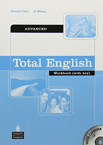 Total English: Advanced Workbook with Key and: Clare, Antonia, Wilson,