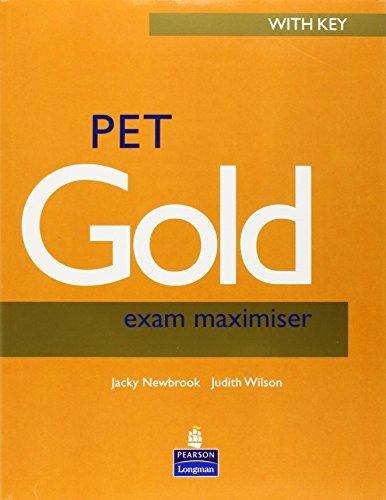 PET Gold Exam Maximiser with key NE: Wilson, Judith, Newbrook,
