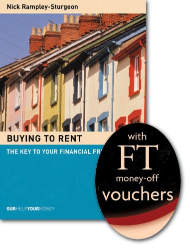 Buying to Rent: The Key to Your: Rampley-Sturgeon, Nick